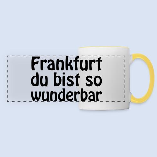 FRANKFURT Du bist so - Panoramatasse