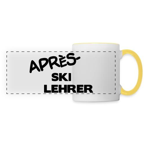 Après Ski Lehrer - Panoramatasse