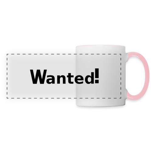 Wanted. schwarz - Panoramatasse