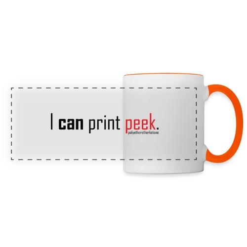 I can print peek. - Panoramic Mug