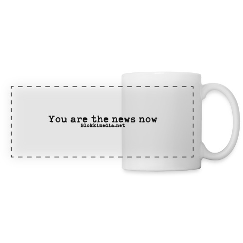 You are the news now / Blokkimedia - Panoraamamuki
