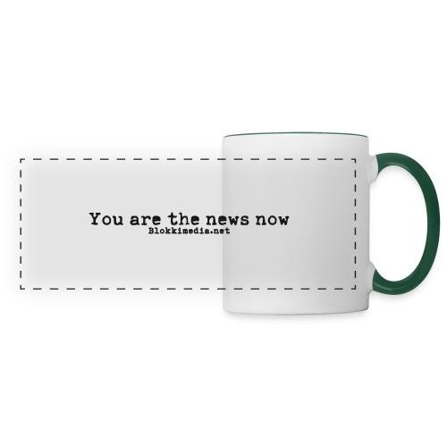 You are the news now / Blokkimedia - Panoraamamuki