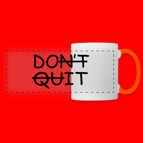 Don't Quit, Do It - Panoramakrus