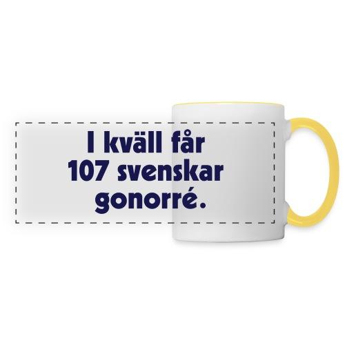 I kväll får 107 svenskar gonorré - Panoramamugg