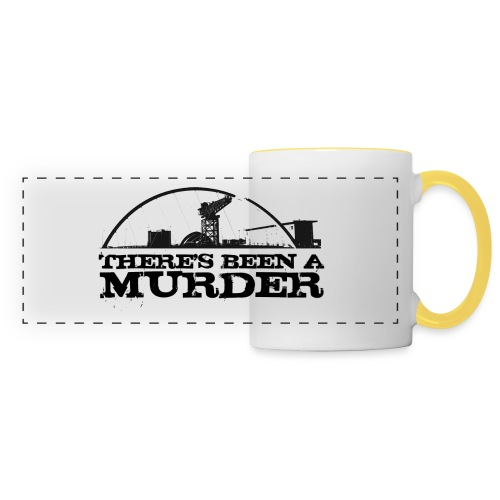 There s Been A Murder - Panoramic Mug