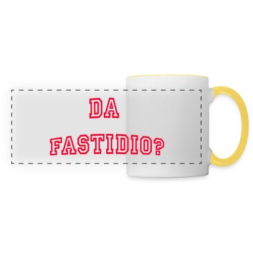 DaFastidio - Tazza con vista