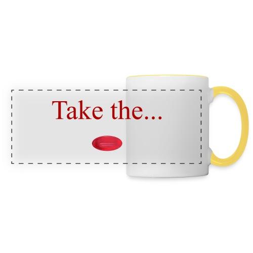 Take The Red Pill - Panoramic Mug