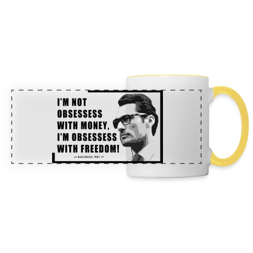 I m not obsessess with money - Tazza con vista