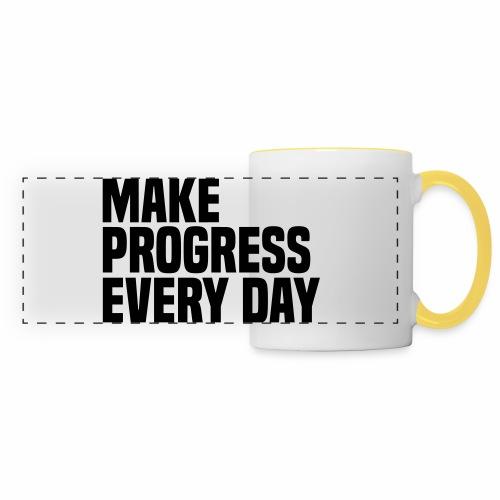 MAKE PROGRESS EVERY DAY - Panoramic Mug