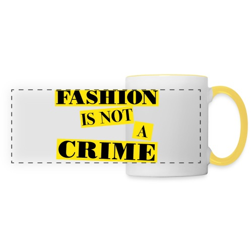 FASHION IS NOT A CRIME - Panoramic Mug