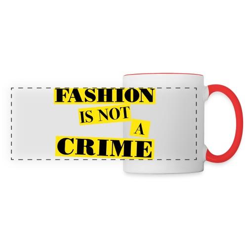 FASHION IS NOT A CRIME - Panoramic Mug