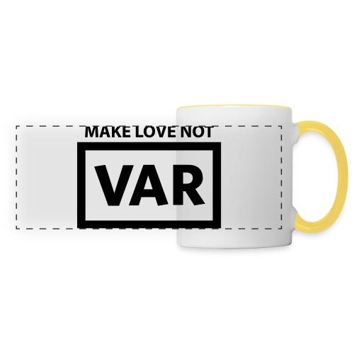 Make Love Not Var - Panoramamok