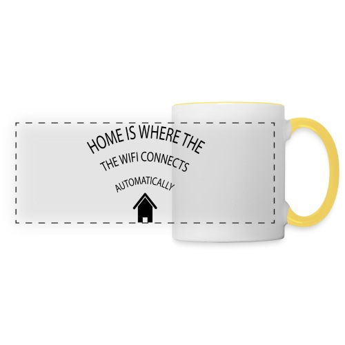 Home is where the Wifi connects automatically - Panoramic Mug