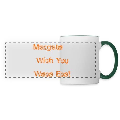 Margate wish you were ere! - Panoramic Mug
