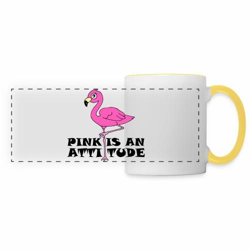 Flamingo Pink Is An Attitude - Panoramic Mug