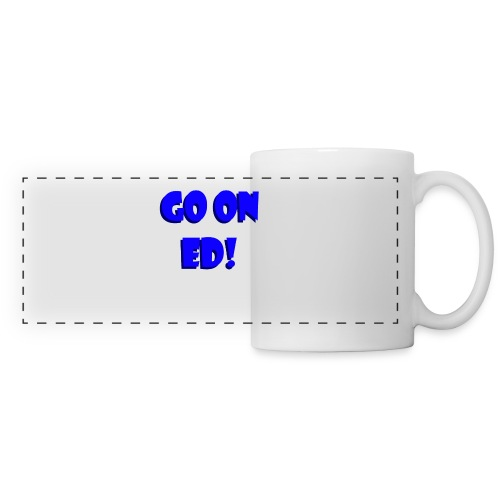Go on Ed - Panoramic Mug
