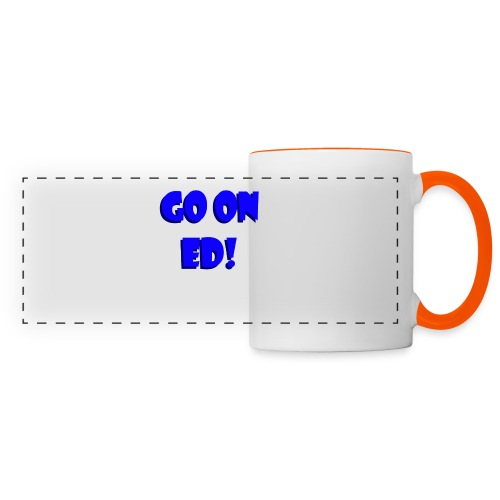Go on Ed - Panoramic Mug