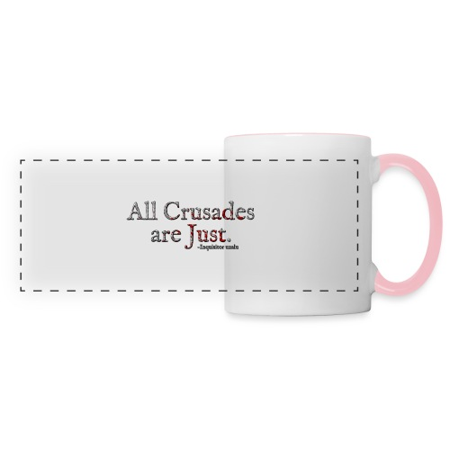 All Crusades Are Just. Alt.1 - Panoramic Mug