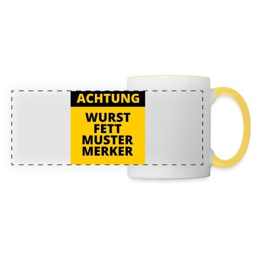 Achtung - Wurstfett! - Taza panorámica