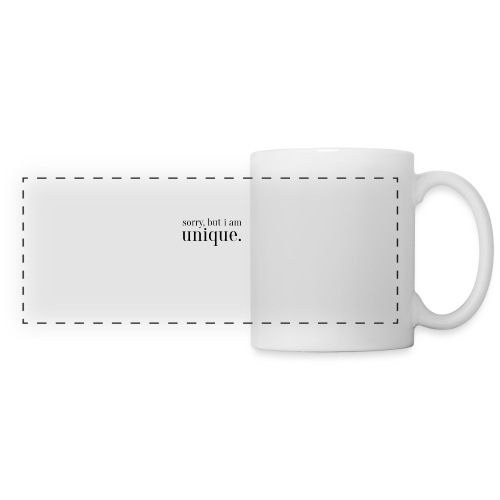 sorry but i am unique Geschenk Idee Simple - Panoramatasse