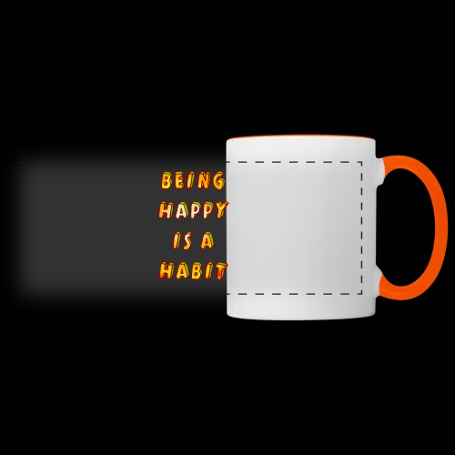 being happy is a habit - Panoramic Mug