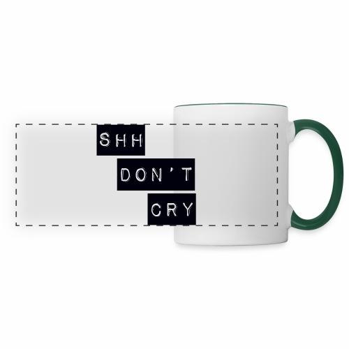 Shh dont cry - Panoramic Mug