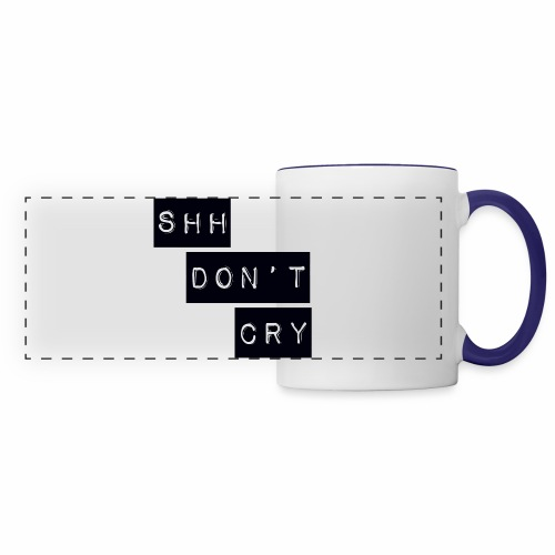 Shh dont cry - Panoramic Mug