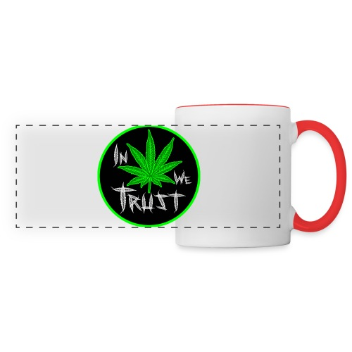 In weed we trust - Taza panorámica