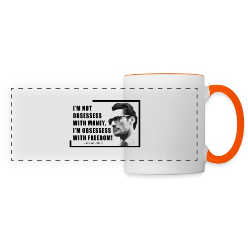 I m not obsessess with money - Tazza panoramica
