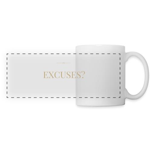 EXCUSES? Motivational T Shirt - Panoramic Mug