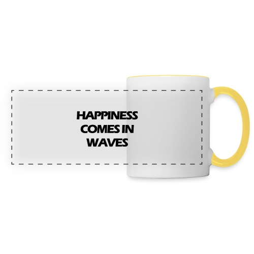 Happiness comes in waves - Panoramamugg