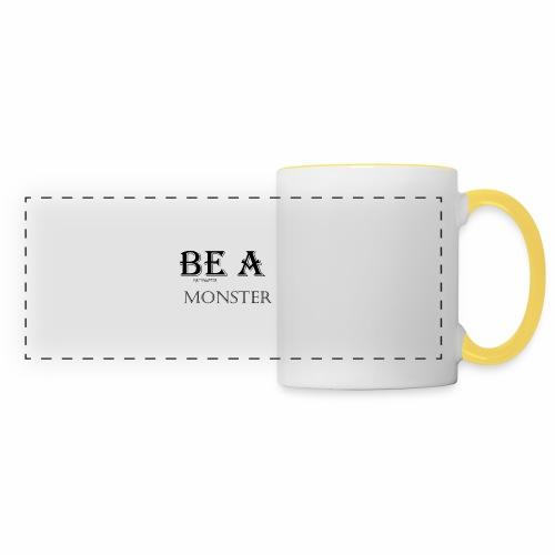 BE A MONSTER [MattMonster] - Panoramic Mug