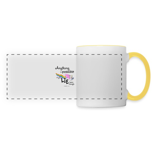 Anything Is Possible if you lie hard enough - Panoramic Mug