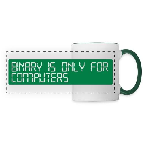 binary_is_only_for_comput - Panoramic Mug