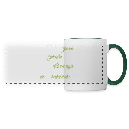 Give your dreams a voice - Panoramic Mug