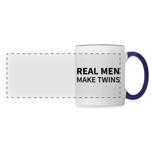 Real Men make Twins - Panoramatasse