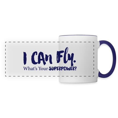 I can fly. Waht's your superpower? - Panoramatasse