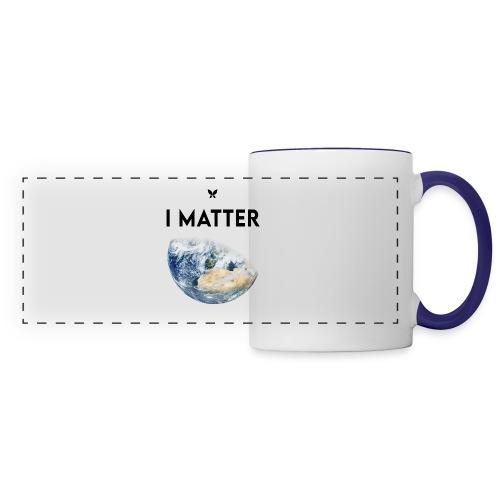 I matter. (Earth Edition) - Panoramatasse