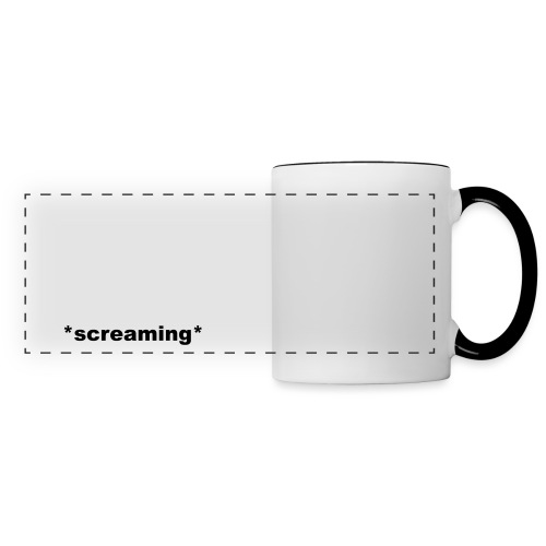 screaming - Panoramatasse