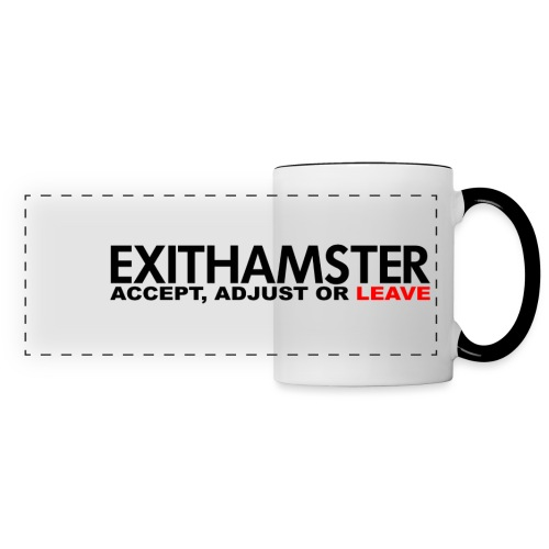 EXITHAMSTER ACCEPT ADJUST LEAVE - Panoramic Mug