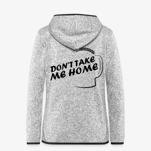 dont_take_me_home - Vrouwen hoodie fleecejack