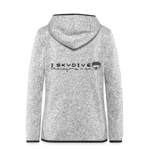 i_skydive_therefore_i_am - Women's Hooded Fleece Jacket