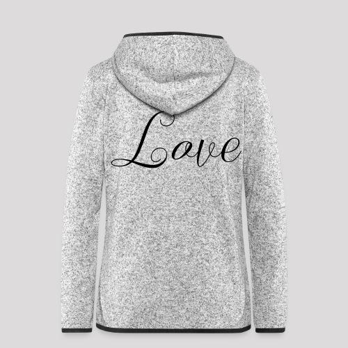 Love - Schiftzug - Frauen Kapuzen-Fleecejacke
