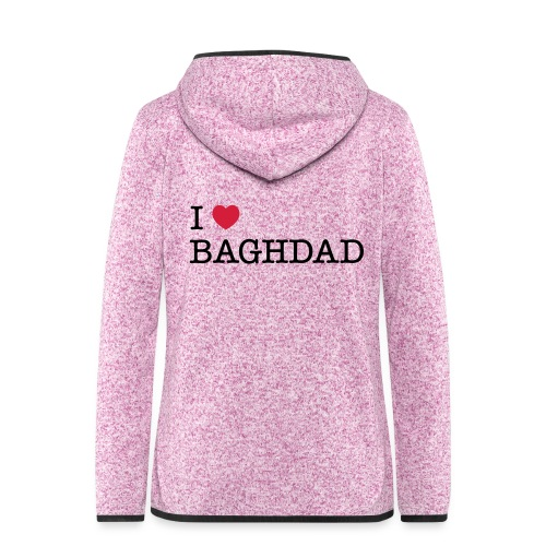 I LOVE BAGHDAD - Women's Hooded Fleece Jacket