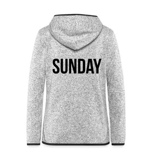 Sunday - Women's Hooded Fleece Jacket