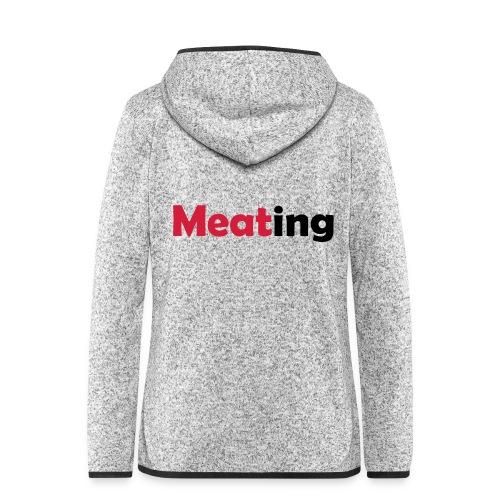 Meating - Frauen Kapuzen-Fleecejacke