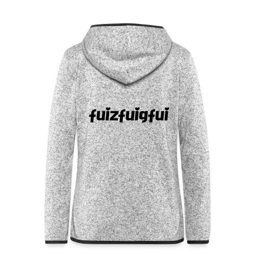 fuizfuigfui - Frauen Kapuzen-Fleecejacke