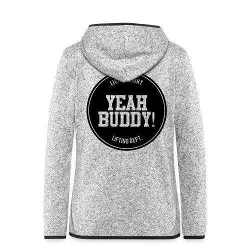 Yeah Buddy - Naisten hupullinen fleecetakki
