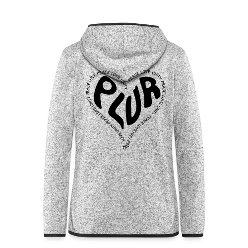 PLUR Peace Love Unity & Respect ravers mantra in a - Women's Hooded Fleece Jacket