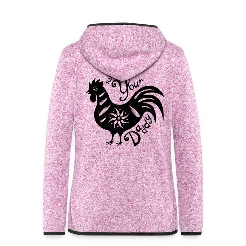 Cock Daddy - Vrouwen hoodie fleecejack